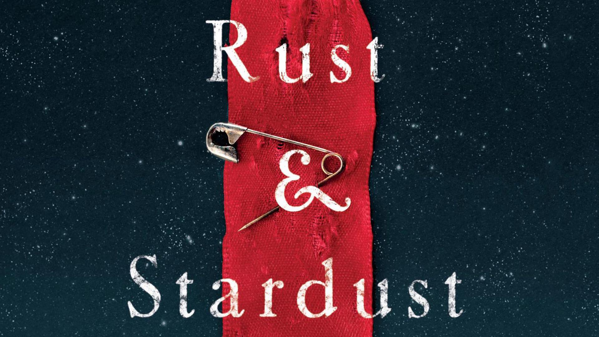 Rust & Stardust (2018)