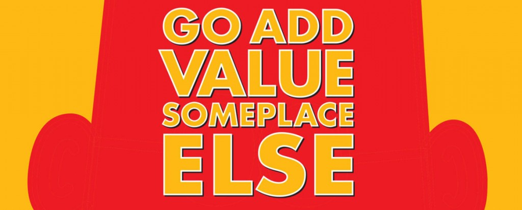 Go Add Value Somewhere Else: A Dilbert Book