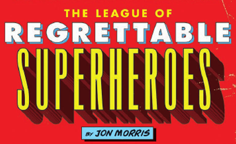The League of Regrettable Superheroes (2015)