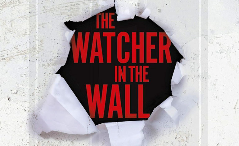 The Watcher in the Wall (2016)