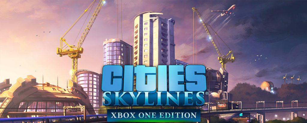 Cities: Skylines - Xbox One Edition Game Reviews | Popzara Press