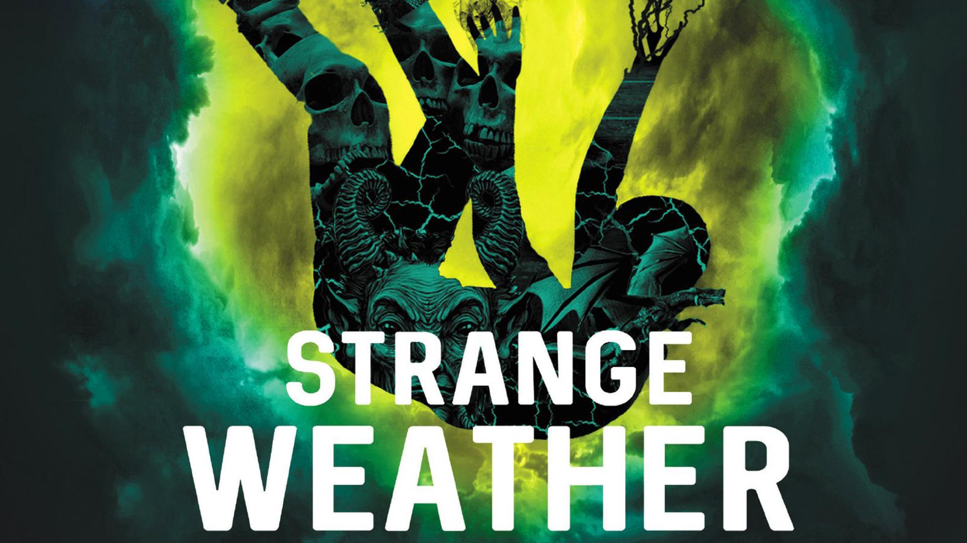 Strange Weather: Four Short Novels (2017)