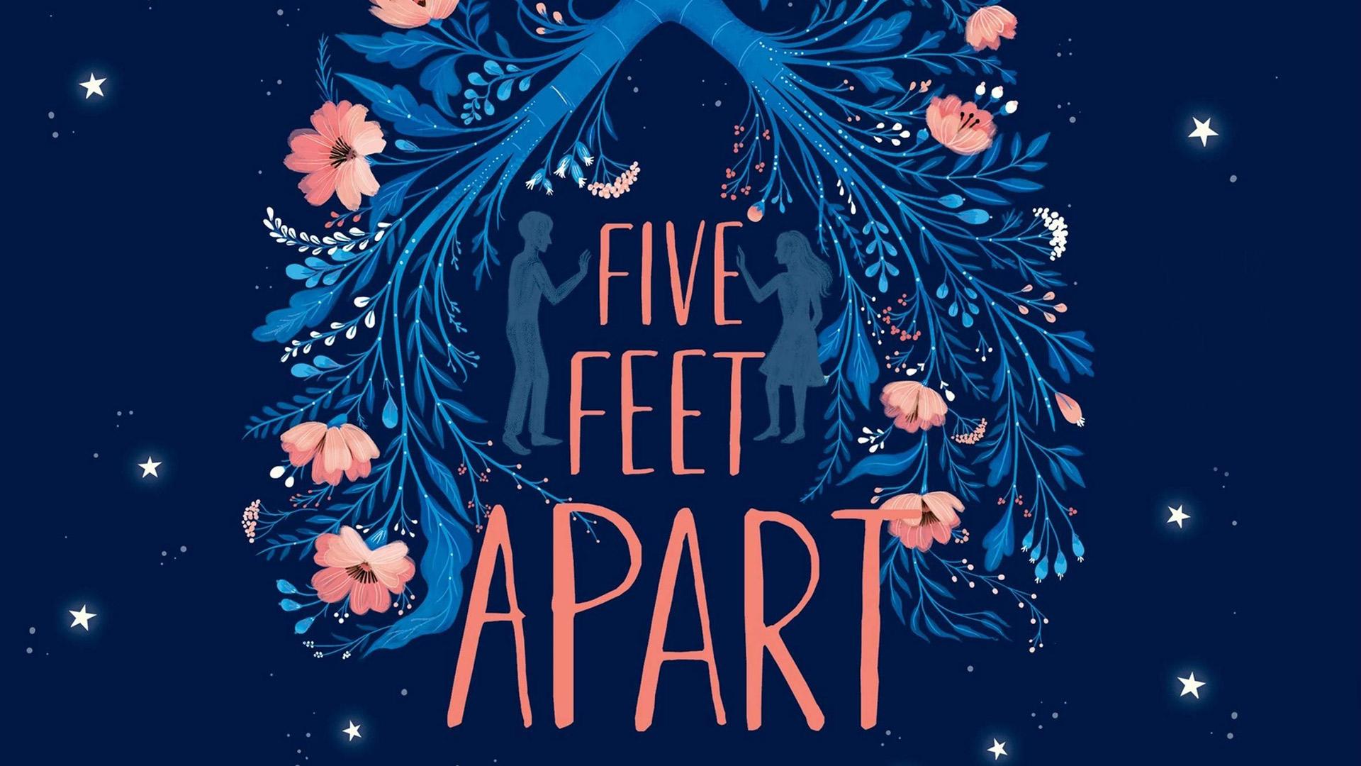 Five Feet Apart (2018)